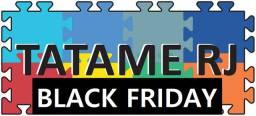 Black friday TatameRJ