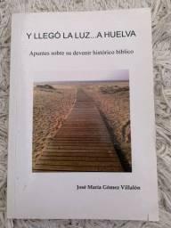 Livro Y Llegó la luz... a Huelva / DVD Madalena liberta da culpa