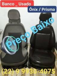 Banco Usado Prisma/Ônix  (((Preço Baixo de Verdade)))
