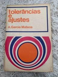 Livro Tolerâncias e Ajustes / A. Garcia Mateos