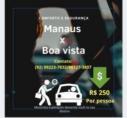 Manaus x Boa vista/ Boa vista x Manaus