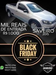 SAVEIRO 2015 ENTRADA R$1.000