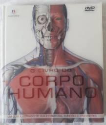 O Livro do Corpo Humano - Um guia ilustrado de sua estrutura, funções e disfunções.