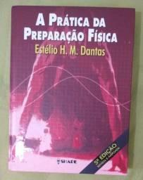 Livro A Prática da Preparação Física 4a Edição