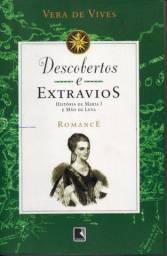 Livro - Descobertos e Extravios - a Historia de Maria I e Mão de Luva - Vera de Vives