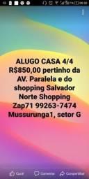 CASA 4/4 R$850,00, 1° andar, prox. Av. PARALELA