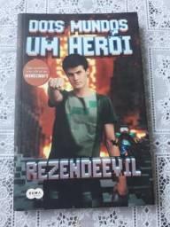 Rezendeevil - Dois Mundos Um Herói