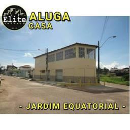 ALUGA CASA JARDIM EQUATORIAL
