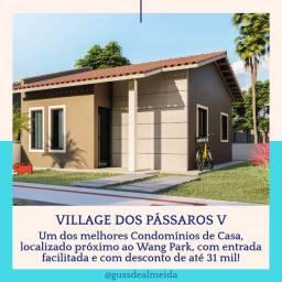 [67] Casa Village dos Pássaros 5/ Entrada parcelada com desconto!
