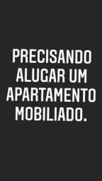 Precisando alugar um apartamento mobiliado ou reformado.