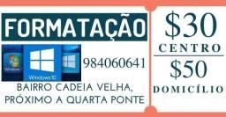 Formatação R$ 30,00 no centro ou R$ 50,00 em domicilio