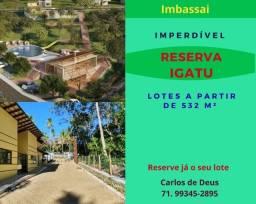 Imperdível: Reserva Igatu,  lotes a partir de 532,82 m², infraestrutura, em Imbassai
