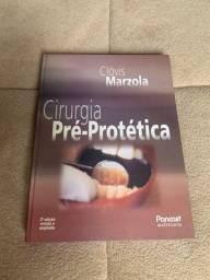 LIVRO - CIRURGIA PRÉ PROTETICA ( Clóvis Marcola )