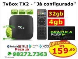 """TX2/Android 32gb - """"O melhor"""""""