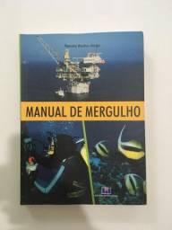 Livro Manual de Mergulho - Renato Rocha - Jorge