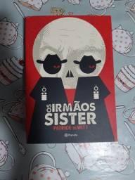 Os Irmãos Sister - Patrick Dewitt