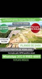 Terrenos de 5.000 de entrada em Fazenda Rio Grande.