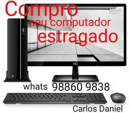 Seu computador estragado ou parado