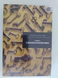 Livro O que é conservadorismo - Roger Scruton