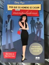Livro: Por que os homens se casam com as mulheres manipuladoras? (Sherry Argov) NOVÍSSIMO!