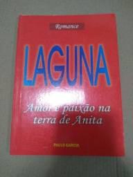 Laguna, Amor e paixão na terra de Anita ( Paulo Garcia)
