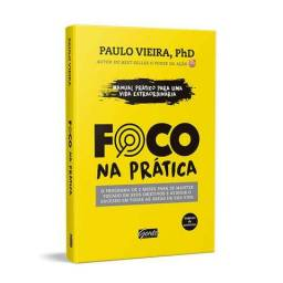 Livro Foco Na Prática - Paulo Vieira
