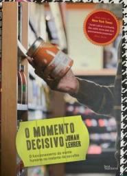 Título do anúncio: O Momento Decisivo - Jonah Lehrer