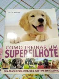 Vendo Livro Como Treinar um Super Filhote