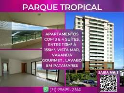 Título do anúncio: Parque Tropical, 3 e 4 suíte, entre 113 à 155m² com 2 ou 3 vagas em Patamares - Surreal