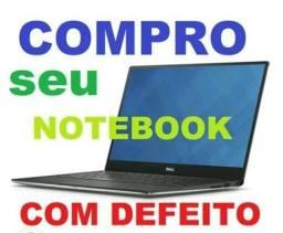 Notbook Com Defeito Compro