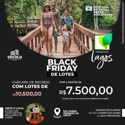 Black Friday Secolo Paraíso dos lagos !!