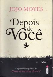 Livro - Depois de Você - Jojo Moyes; Beatriz Horta