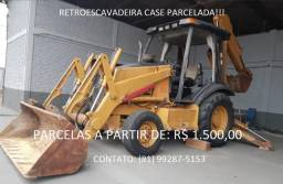 Retroescavadeira Case Parcelada!!