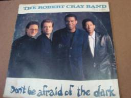 Lp Vinil - The Robert Cray Band - Don´t Be Afraid Of The Dark