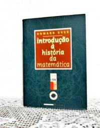 Introdução à História da Matemática  Howard Eves
