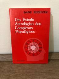 Título do anúncio: Um Estudo Astrológico dos Complexos Psicológicos - Dane Rudhyar