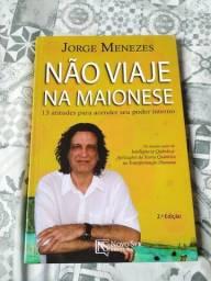 Nao viaje na maionese de Jorge Menezes
