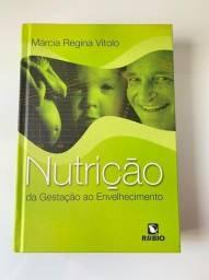 Livro Nutrição da gestação ao envelhecimento