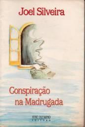 Livro - Conspiração na Madrugada - Joel Silveira