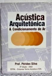 Acústica Arquitetônica e condicionamento de ar - Prof. Pérides
