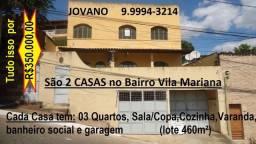 Bairro Vila Mariana / Lote 460m² c/ 02 Casas por R$350.000