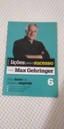 Livro lições para o sucesso com Max Gehringer número 6