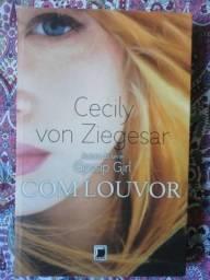 Livro Autora Cecily Von Ziegesar - Com Louvor