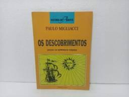 Livro Os Descobrimentos Paulo Migliacci