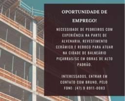 Título do anúncio: OPORTUNIDADE PEDREIRO E SERVENTE  DE OBRAS COM EXPERIÊNCIA