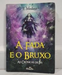 Livro A Fada e o Bruxo