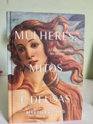 """Livro """"Mulheres, mitos e deusas"""""""