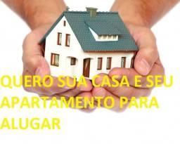 Título do anúncio: Quero Sua Casa e seu Apartamento para Alugar