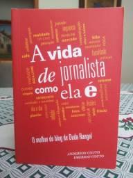 LIVRO: A Vida de Jornalista Como Ela É (seminovo)