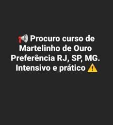 Procuro curso de martelinho de ouro em todo o Brasil.